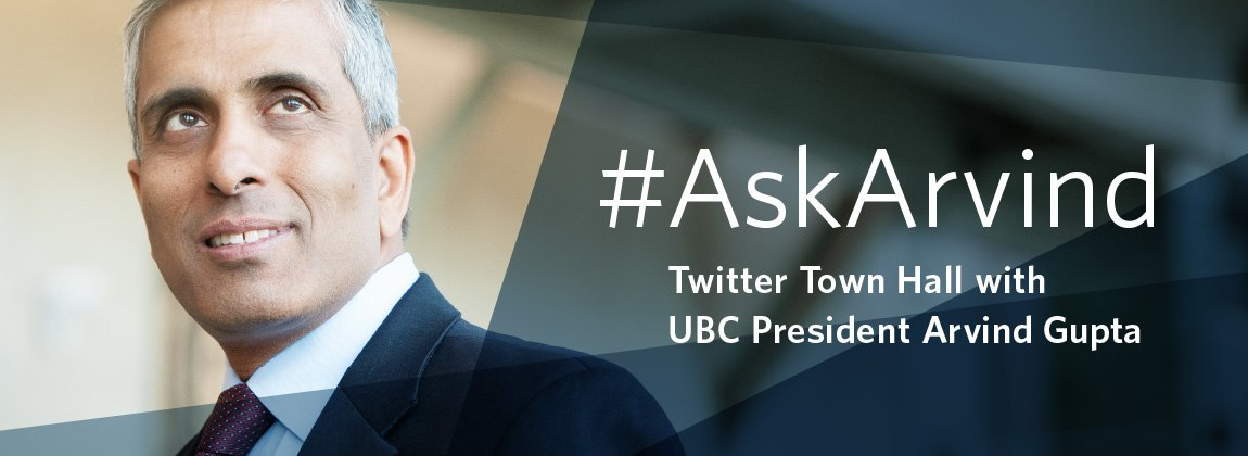 #AskArvind Twitter Town Hall. Photo Credit: UBC Communications and Marketing